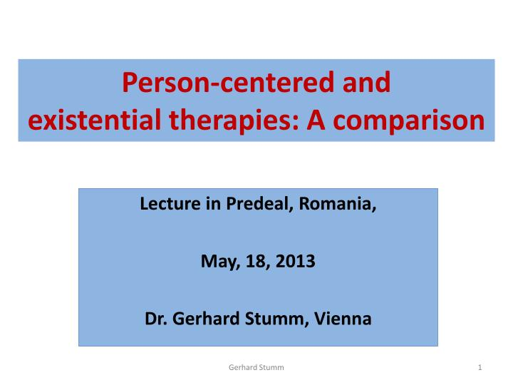 person centered and existential therapies a comparison n.