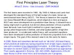 First Principles Laser Theory