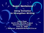 Kathy Page North Star Writing Project Demonstration Lesson June 21, 2005