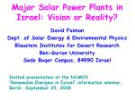 Major Solar Power Plants in Israel: Vision or Reality?