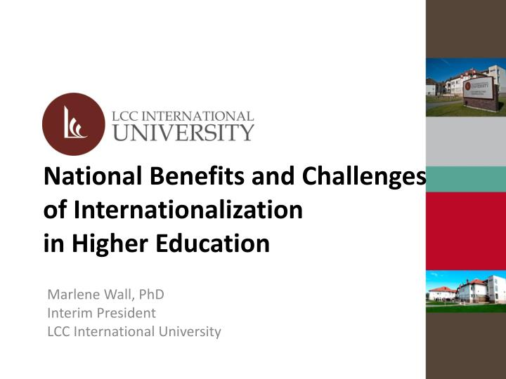 national benefits and challenges of internationalization in higher education n.