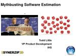 Mythbusting  Software Estimation