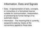 Information, Data and Signals