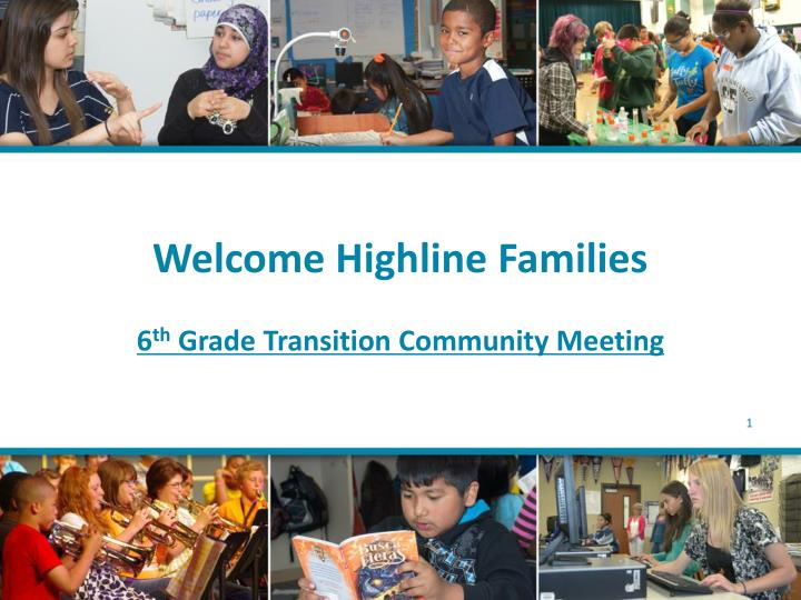 welcome highline families 6 th grade transition community meeting n.