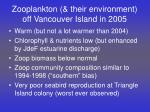 Zooplankton (& their environment) off Vancouver Island in 2005