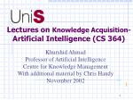 Lectures on  Knowledge Acquisition- Artificial Intelligence (CS 364)
