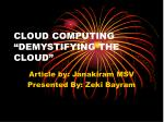 "CLOUD COMPUTING ""DEMYSTIFYING THE CLOUD"""