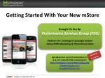 Getting Started With Your New mStore