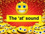 The 'at' sound