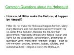 Common Questions about the Holocaust