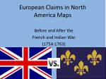 European Claims in North America Maps
