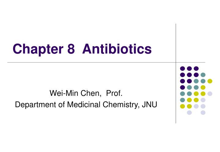 chapter 8 antibiotics n.