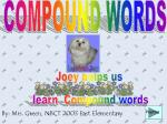 Joey helps us learn Compound words