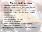 Money and Elections
