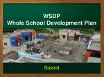 WSDP Whole School Development Plan