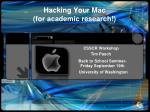 Hacking Your Mac (for academic research!)
