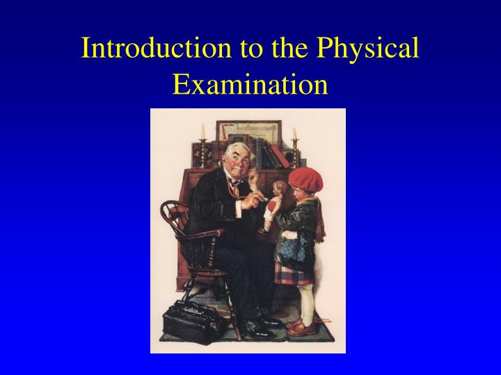 introduction to the physical examination n.