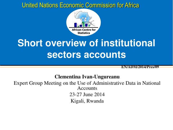 short overview of institutional sectors accounts n.