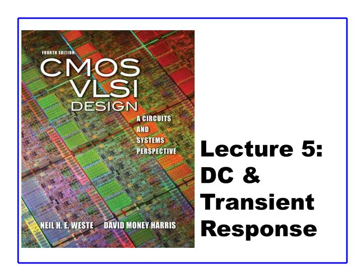 lecture 5 dc transient response n.