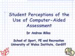 Student Perceptions of the Use of Computer-Aided Assessment