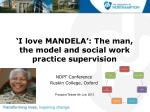 'I love MANDELA': The man, the model and social work practice supervision