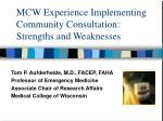 MCW Experience Implementing Community Consultation:  Strengths and Weaknesses
