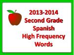 2013-2014 Second Grade Spanish High Frequency Words