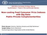 Now-casting Food Consumer Price Indexes with Big Data: Public-Private Complementarities