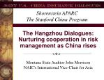 The Hangzhou Dialogues:  Nurturing cooperation in risk management as China rises