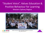"""Student Voice"", Values Education & Positive Behaviour for Learning Western Sydney Region"