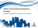 Healthy Living Community Engagement Strategies Minneapolis Department of Health and Family Support