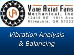 Vibration Analysis & Balancing