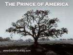 The Prince of America