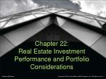 Chapter 22: Real Estate Investment Performance and Portfolio Considerations