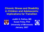 Chronic Illness and Disability in Children and Adolescents: Implications for Transition