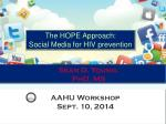 The HOPE Approach: Social Media for HIV prevention