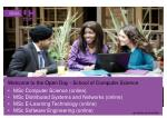 Welcome to the Open Day - School of Computer Science MSc  Computer Science (online)