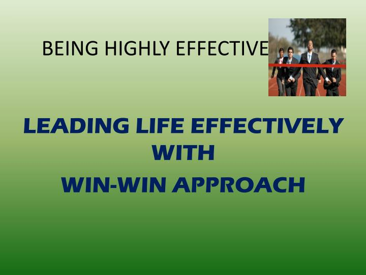 being highly effective n.