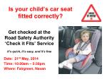 Is your child's car seat fitted correctly?