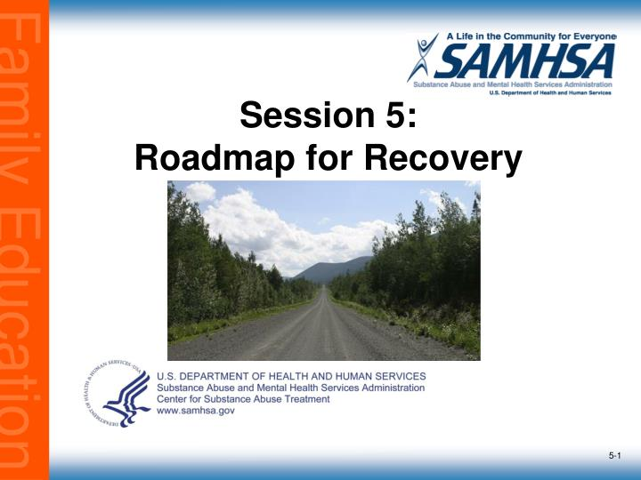 session 5 roadmap for recovery n.