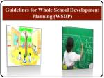 Guidelines for Whole School Development Planning (WSDP)