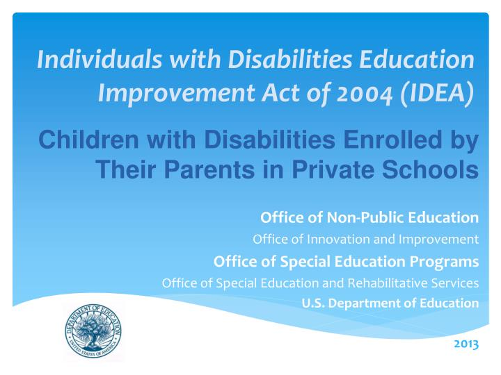 individuals with disabilities education improvement act of 2004 idea n.