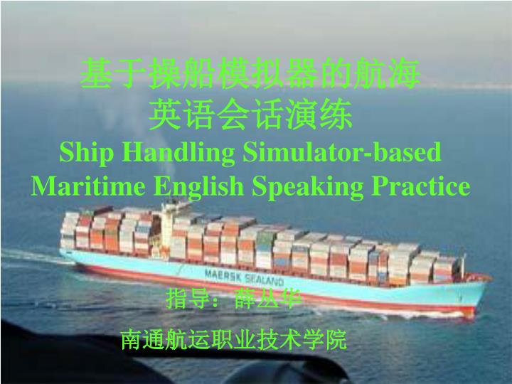 ship handling s imulator based maritime english speaking practice n.