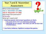 Year 7 and 8 November Assessment