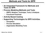 Methods and Tools for BPR