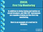 ZENSOL First Trip Monitoring