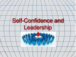 Self-Confidence and Leadership