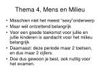 Thema 4, Mens en Milieu
