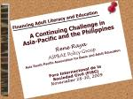 Financing Adult Literacy and Education A Continuing Challenge in  Asia-Pacific and the Philippines