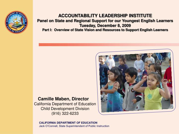 camille maben director california department of education child development division 916 322 6233 n.
